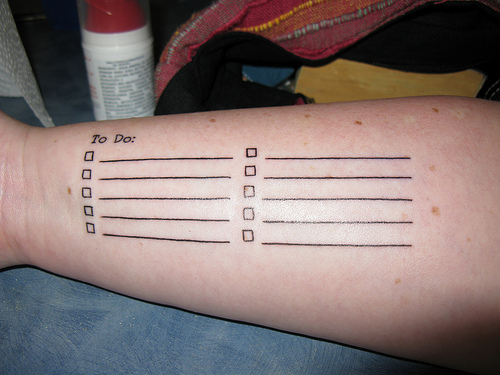 A to-do list tattoo. Photo by Rob and Stephanie Levy
